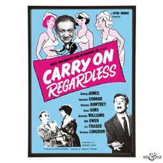 Pop art reworking of the original Carry On Regardless poster featuring Fenella Fielding, Sid James, Kenneth Connor, & Kenneth Williams. using fine art paper