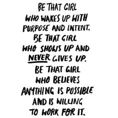 quotes - girl boss // motivation // success // time management // organisation // work organisation // freelance // self employed // productivity // efficiency Motivacional Quotes, Great Quotes, Quotes To Live By, Be That Girl Quotes, Inspirational Quotes For Girls, Believe Quotes, Quotes On Belief, Quotes On Giving Up, Nice Girls Quotes