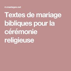 Textes de mariage bibliques pour la cérémonie religieuse