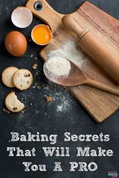 Baking Secrets That Will Make You a Pro in the Kitchen via @http://pinterest.com/musthavemom/