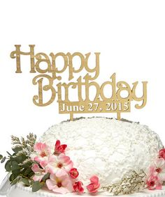 'Happy Birthday' Custom Date Wooden Cake Topper