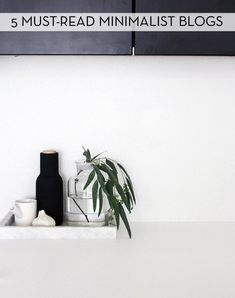 5 Blogs To Help You Lead A Minimalist Lifestyle