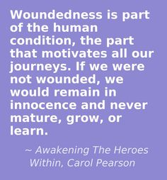 Awakening The Heroes Within Carol Pearson Quotes I Love border=