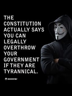 Constitution says we can overthrow tyranny government. Political Quotes, Constitution, We The People, Anonymous, Life Quotes, Inspirational Quotes, Motivational, Wisdom, Shit Happens