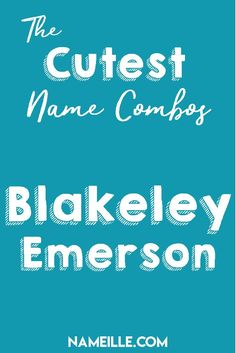 Blakeley Emerson I Gender Neutral/Unisex First & Middle Baby Name Combinations I… Unisex Name, Unisex Baby Names, Names Baby, Baby Girl Names Unique, Names Girl, Unique Baby, Emerson, Baby Girls, Baby Baby