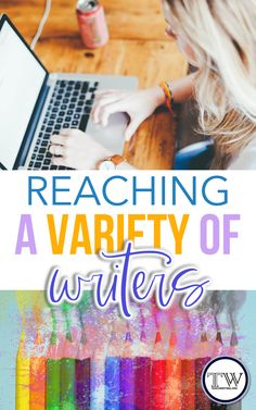 Ways to reach a variety of writers through differentiated approaches in middle and high school #MiddleSchoolELA #HighSchoolELA #TeachingWriting