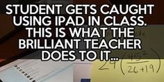 Student Gets Caught Using iPad In Class. This Is What The Teacher Does To It...