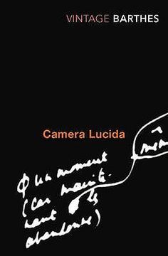 camera lucida: reflections on photography • roland barthes
