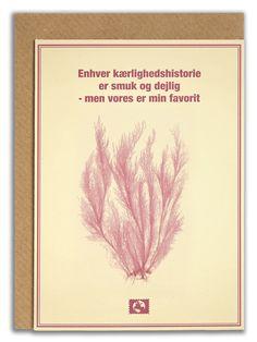 """""""Enhver kærlighedshistorie er smuk og dejlig - men vores er min favorit"""". #messageearth #sustainable #greetingcards #sustainability #eco #design #ecodesign #vintage #cards #peculiar"""