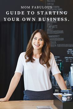 Looking to start your own business? We have a guide that will tell you everything you need to know when starting a business. #MomLife #MomFabulous #Mom #business #entrepreneur #ceo #girlboss
