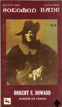 """Solomon Kane by Robert E. Howard - third (of three) Jeff Jones cover for Centaur Press paperbacks -  """"Introduction"""" by Albert E. Grechter """"The Right Hand of Doom"""" """"Red Shadows"""" """"Rattle of Bones"""" """"The Castle of the Devil"""" (unfinished) """"Blades of the Brotherhood"""" """"The Return of Sir Richard Grenville"""" (poem) """"Solomon Kane's Homecoming"""" (poem)"""