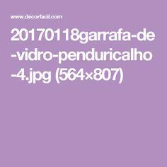 20170118garrafa-de-vidro-penduricalho-4.jpg (564×807)
