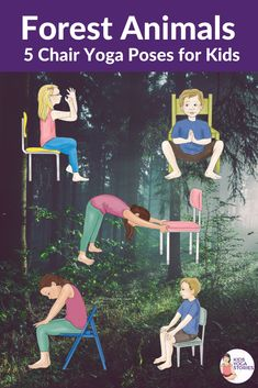 5 Woodland Forest Animals Yoga Poses Using a Chair (+ Printable Poster) - Kids Yoga Stories