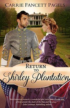 Return to Shirley Plantation: A Civil War Romance, http://www.amazon.com/dp/B01AFHP0DE/ref=cm_sw_r_pi_awdm_GHi3wb1PDVRPS