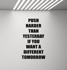 Inspirational Quotes Discover Push Harder Than Yesterday Quote Wall Decal Fitness Poster Sport Inspirational Sayings Gift Mural Vinyl Sticker Gym Decor Wall Art Print Great Quotes, Quotes To Live By, Me Quotes, Motivational Quotes, Sports Inspirational Quotes, Good Sports Quotes, Quotes About Sports, Quotes About Work, Sports Sayings