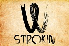 STROKIN by AdultHumanType on @creativemarket