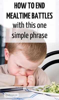 End mealtime battles with this one simple phrase. What to do when your fussy or picky child refuses to eat. Great advice from a pediatric doctor.