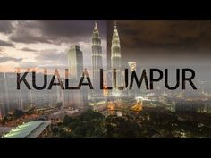 Kuala Lumpur Life in one minute - EXPEDIA (Drone, GoPro, Hyperlapse and Timelapse Video)