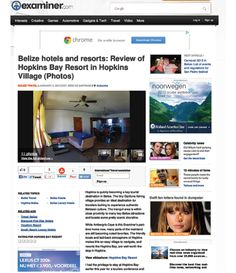 Examiner: http://www.hopkinsbaybelize.com/wp-content/themes/hopkins_bay_resort/images/Examiner%20-%20Resort%20Review.pdf