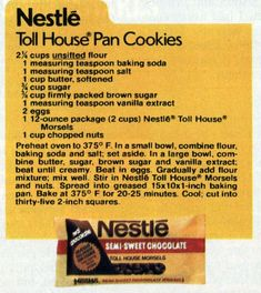 Nothing draws a full house like the great taste of Nestle pan cookies All you need is a pan, 20 minutes and the ingredients below. Cookie Desserts, Cookie Recipes, Dessert Recipes, Cookie Favors, Bar Recipes, Crockpot Recipes, Yummy Recipes, Keto Recipes, Chicken Recipes
