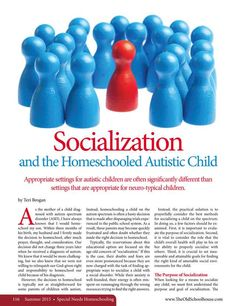Socialization and the Homeschooled Autistic Child—By Teri Brogan - The Old Schoolhouse Magazine - Summer 2015 - Page 116-117