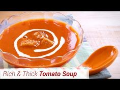 Tomato Soup Recipe - Rich and Thick, Restaurant style. - Something's Cooking with Alpa