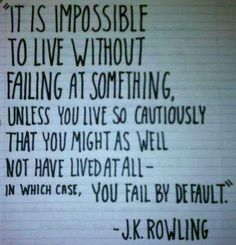 Failing quote via Carol's Country Sunshine on Facebook