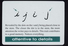 """""""Attentive to details"""" signs on graphology."""
