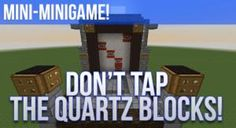 New post (Don't Tap the Quartz Blocks!) has been published on Don't Tap the Quartz Blocks!  -  Minecraft Resource Packs