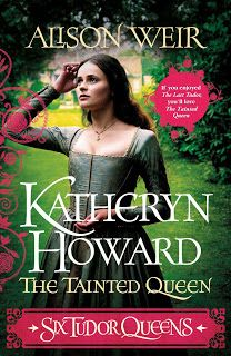 Katheryn Howard - The Tainted Queen by Alison Weir Alison Weir, Books To Read, My Books, Dark Tide, The Omen, Frequent Flyer Program, Historical Fiction Novels, Bingo Board, The Secret Book
