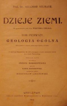 Neumayr DZIEJE ZIEMI T.I GEOLOGIA OGÓLNA Wwa 1912 #polonia #antykwariat #natura #ziemia #geologia #historia #aukcja #allegro