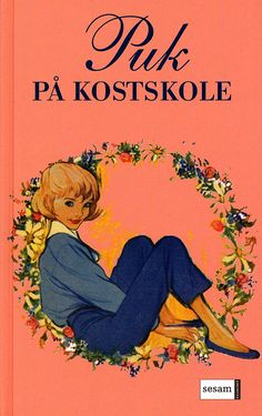 Vintage book 'Puk on Boarding School' by Lisbeth Werner - no. 1 out of 58 - all illustrated by Christel