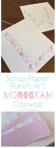 Punch Art Monogram Canvas, using off cut scrap book paper!