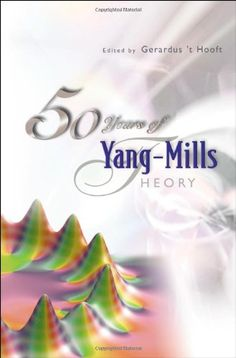 50 Years Of Yang-Mills Theory by Gerard 't Hooft http://www.amazon.com/dp/9812389342/ref=cm_sw_r_pi_dp_bKYtwb05R07B5