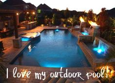 I love my outdoor pool!