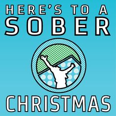 Here's to a SOBER Christmas! Quit Drinking Alcohol, Quitting Alcohol, Sobriety Quotes, Recovery Quotes, Addiction Quotes, Addiction Recovery, Psalm 118, Psalms, Sober Life