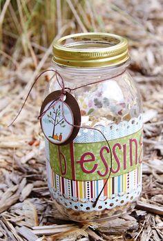 Blessing Jar: supplies needed: jars, scrap book paper, adhesive, yarn, embellishments