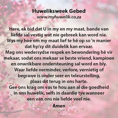 Gebed vir jou huwelik Anniversary Words, Marriage Anniversary, Godly Marriage, Marriage Tips, Wedding Quotes, Diy Wedding, Witty Quotes Humor, Qoutes, Afrikaanse Quotes