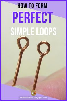Get all the tips on how to make perfect simple loops like a pro. Learn how to close the loops so there is no gap and that your jewellery components won\'t slip off. This fundamental technique is worth spending the time to perfect to give your jewellery a professional look. #MillLaneStudio #howtoturnsimpleloops