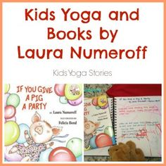 Act out If You Give a Pig a Party: Kids Yoga and Books by Laura Numeroff >> Kids Yoga Stories