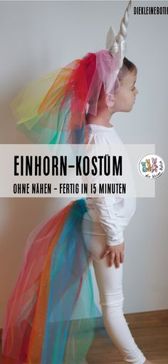 Make unicorn costume yourself. Without sewing- Einhorn-Kostüm selber machen. Ohne nähen Unicorn Costume: No sewing and ready in 15 minutes! Perfect for the party for carnival, the carnival or the next theme party birthday! Christmas Recipes For Kids, Kids Christmas, Carnival Costumes, Diy Costumes, Make Your Own, Make It Yourself, How To Make, Last Minute Kostüm, Grease Party