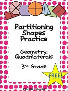 Partitioning Shapes Practice Freebie!This common core third grade partitioning shapes freebie has one practice sheet where students apply their knowledge of parts of a whole. It can be used as classwork, homework, or as an assessment tool. This is a sample page from my Partitioning Shapes Practice Worksheets Geometry (Bundle)This freebie and my bundle are a great way to help students get the practice they need!