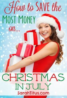 How to Save the Most Money on Christmas in July #christmas #savemoney