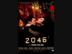 2046 (Wong Kar-Wai, probably his most ambitious film to date, this part-science fiction romantic drama is a quasi-sequel to 'In The Mood For Love' Find this at TWO Gong Li, Joseph Gordon Levitt, Frank Miller, Rita Hayworth, See Movie, Movie Tv, Movie Theater, Movies To Watch, Good Movies