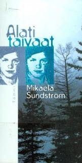 Kirsin kirjanurkka: Mikaela Sundström: Alati taivaat (lukumaratonsatoa...
