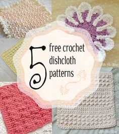Little Miss Stitcher: 5 Free Crochet Dishcloth Patterns