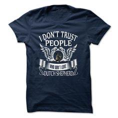 (Tshirt Suggest Discount) DUTCH SHEPHERD Shirts Today Hoodies, Funny Tee Shirts