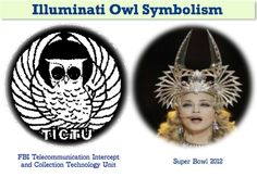 Left: FBI telecommunication Intercept and Collection Technology Unit; Right: Madonna's  owl costume for Super Bowl 2012 Half-Time Show. It was a full of Illuminati and Satanic symbolism.