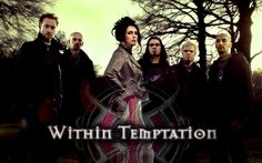 New favorite group, Within Temptation, the European Symphonic-Rock group! Love their music!