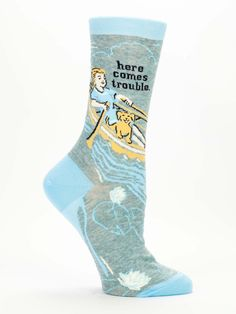 Faster than a speeding bullet! More powerful than a locomotive! Able to row against the current with a happy dog at its feet! Here it comes! It's Trouble! Women's shoe size 5-10. 50% nylon; 48% combed cotton; 2% spandex.